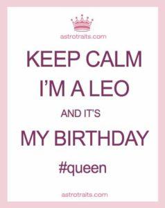 Keep Calm Im A Leo Birthday Queen Memes