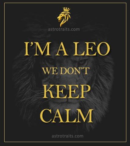 Leo Season Memes Dont Keep Calm