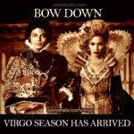Bow down virgo season meme