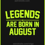 legends are born in august virgo meme