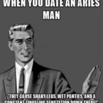 Dating Aries Man Meme
