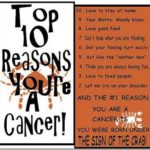 Top 10 reasons youre a cancer
