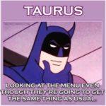 Taurus Funny Memes - Batman
