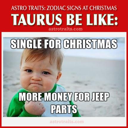 christmas meme zodiac sign taurus
