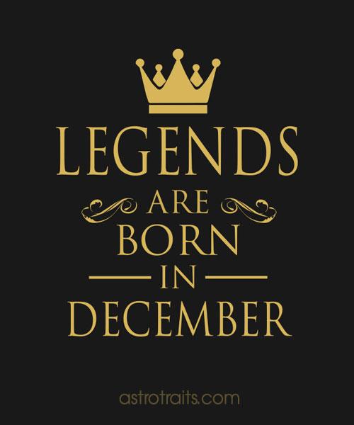 legends are born in december meme zodiac signs