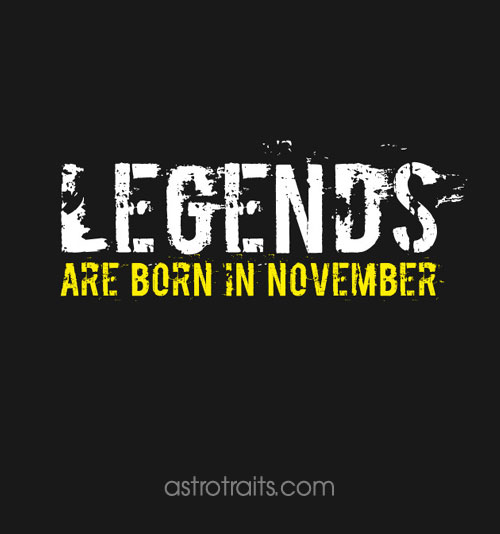 Legends born november sagittarius meme