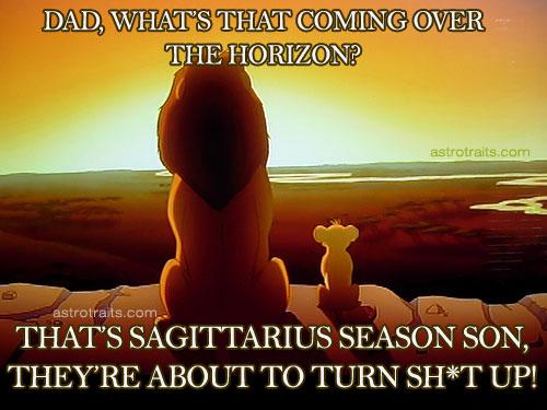 Sagittarius Season across horizon lion king meme