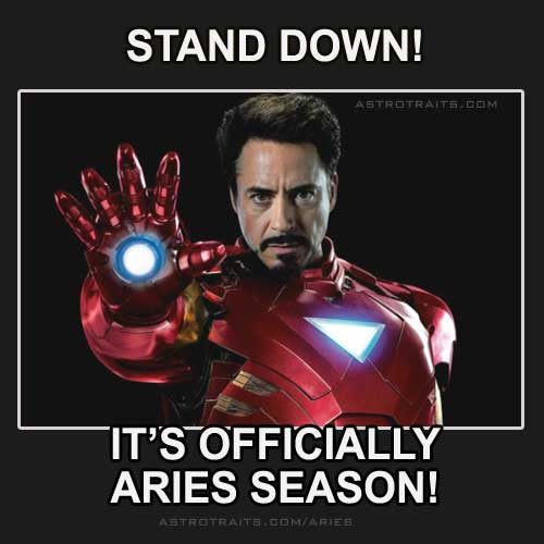 stand down its officially aries season
